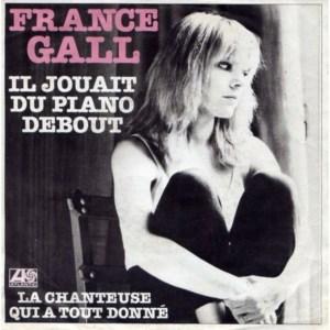 France Gall - Il jouait du piano debout