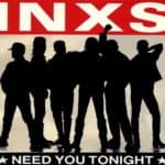 INXS - I need you tonight