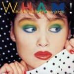 Wham - Wake Me Up Before You Go-Go