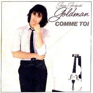Jean-Jacques Goldmann - Comme toi